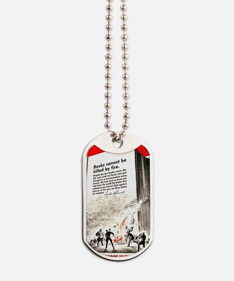 Books are weapons in the war of ideas Dog Tags