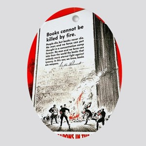 Books are weapons in the war of idea Oval Ornament