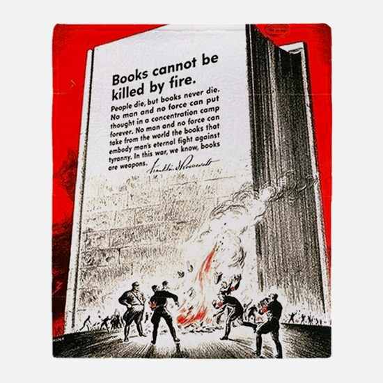 Books are weapons in the war of idea Throw Blanket