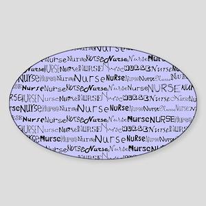 Nurse Nurse Nurse Ceil Blue Shoulde Sticker (Oval)