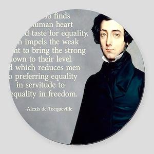 de Tocqueville Equality Quote Round Car Magnet