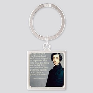 de Tocqueville Equality Quote Square Keychain