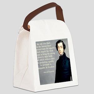 de Tocqueville Equality Quote Canvas Lunch Bag
