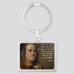 Benjamin Franklin Religion Landscape Keychain