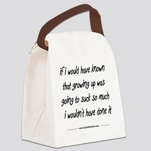 Growing Up Sucks Canvas Lunch Bag