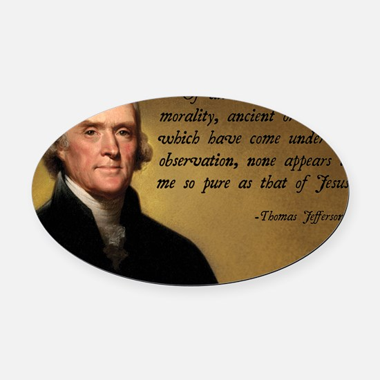 Thomas Jefferson Jesus Quote Oval Car Magnet