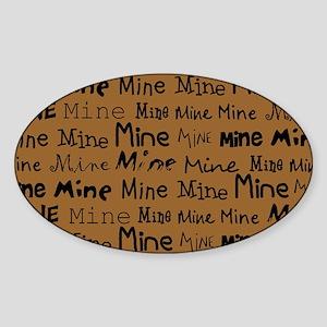 Mine Mine Mine Brown Nurse Shoulder Sticker (Oval)