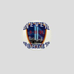 Never Forget Mini Button