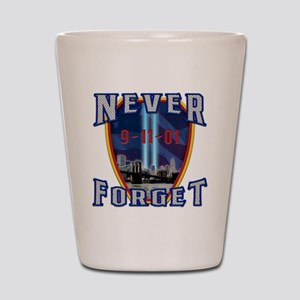 Never Forget Shot Glass