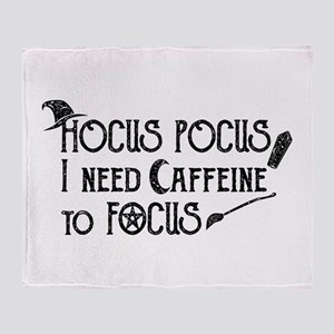Hocus Pocus, I need Caffeine to Focu Throw Blanket
