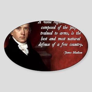 James Madison Militia Quote Sticker (Oval)