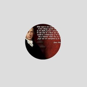 James Madison Quote Mini Button