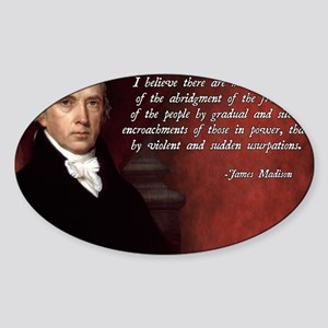 James Madison Quote Sticker (Oval)