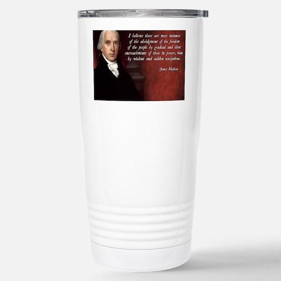 James Madison Quote Stainless Steel Travel Mug
