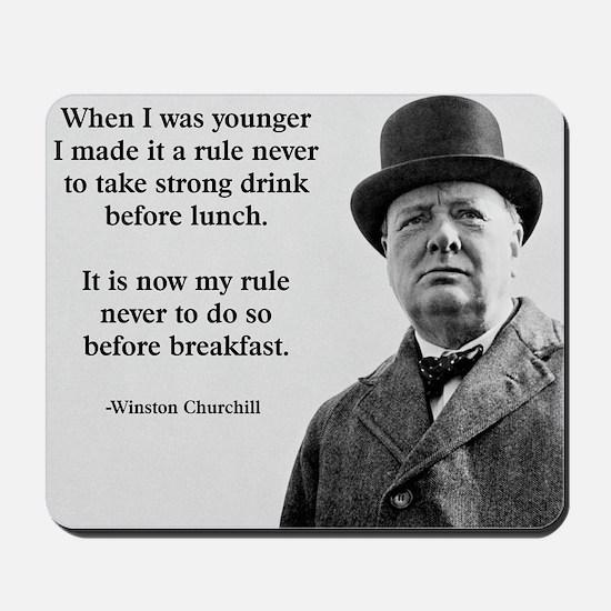 Winston Churchill Alcohol Quote Mousepad