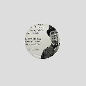 Winston Churchill Alcohol Quote Mini Button
