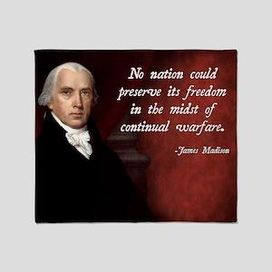 James Madison Anti-War Quote Throw Blanket