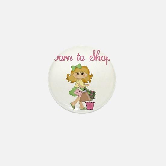 Born to Shop Girl Mini Button