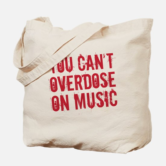 overdose on music Tote Bag