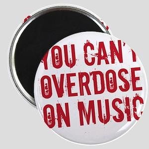 overdose on music Magnet