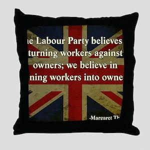 Thatcher Anti-Union Quote Throw Pillow