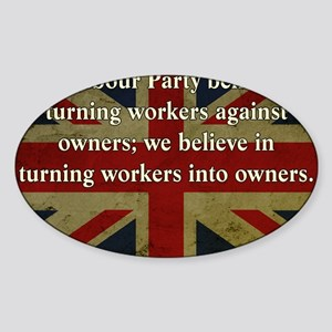 Thatcher Anti-Union Quote Sticker (Oval)