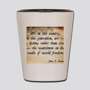 JFK Foreign Policy Quote Shot Glass