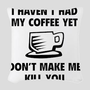 coffeeKilll1A Woven Throw Pillow