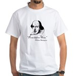 Prose Before Hoes - Shakespeare Quote White T-Shir