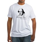 Prose Before Hoes - Shakespeare Quote Fitted T-Shi