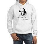 Prose Before Hoes - Shakespeare Quote Hooded Sweat