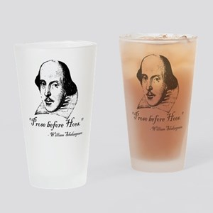 Prose Before Hoes - Shakespeare Quote Drinking Gla