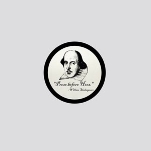 Prose Before Hoes - Shakespeare Quote Mini Button