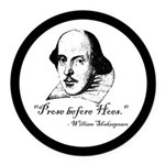 Prose Before Hoes - Shakespeare Quote Round Car Ma