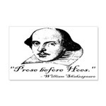 Prose Before Hoes - Shakespeare Quote 20x12 Wall D