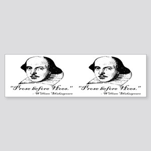 Prose Before Hoes - Shakespeare Quote Sticker (Bum