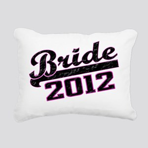 Bride 2012 Rectangular Canvas Pillow