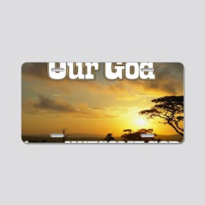 Our God is an awesome God Aluminum License Plate