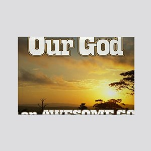 Our God is an awesome God Rectangle Magnet