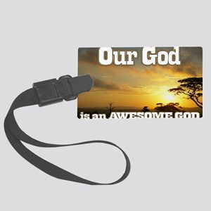 Our God is an awesome God Large Luggage Tag