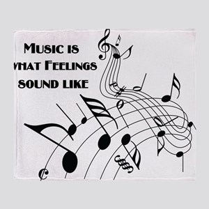 Music Is What Feelings Throw Blanket