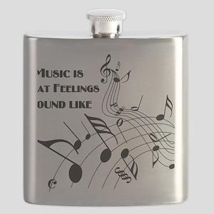 Music Is What Feelings Flask