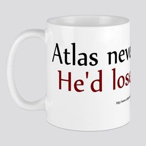 Atlas never shrugs Mug