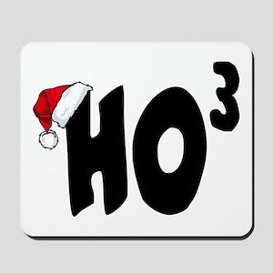 Ho Ho Ho Mousepad