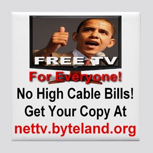 Free TV for Everyone! Tile Coaster