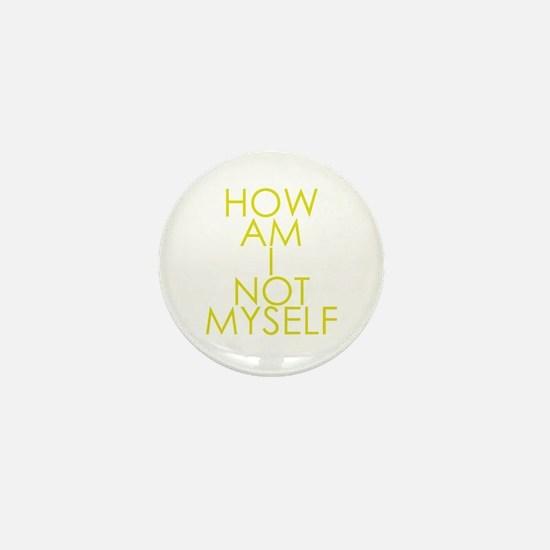 How am I not a Huckabee? Mini Button
