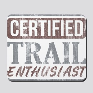 Certified Trail Enthusiast dark Mousepad