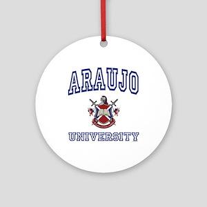 ARAUJO University Ornament (Round)