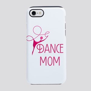 Dance Mom iPhone 7 Tough Case