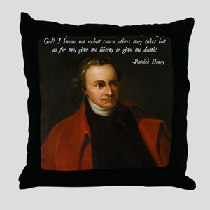 Liberty or Death Quote Throw Pillow